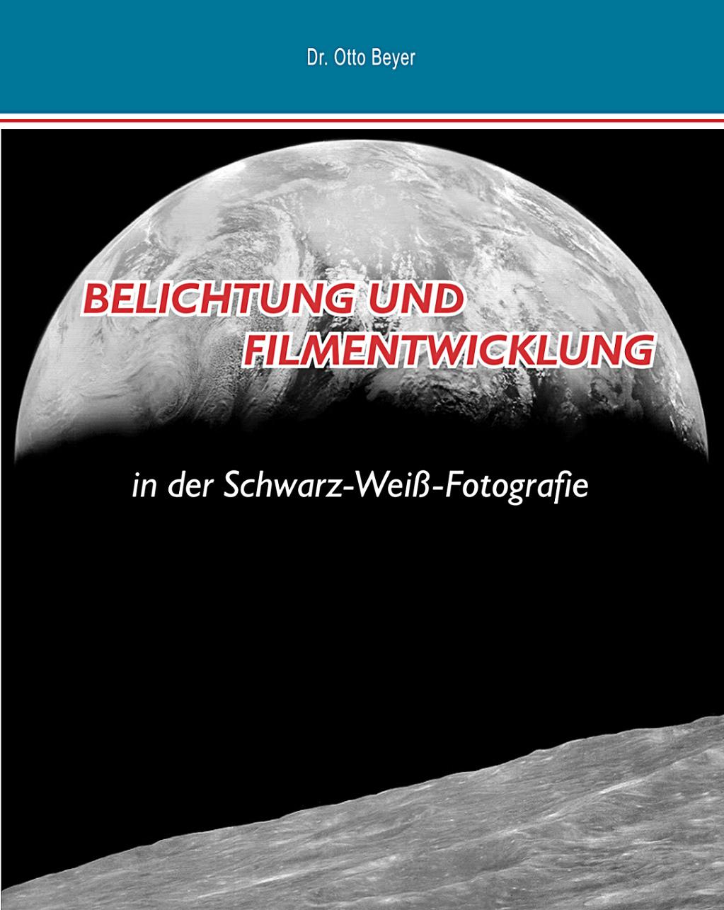Belichtung und Filmentwicklung